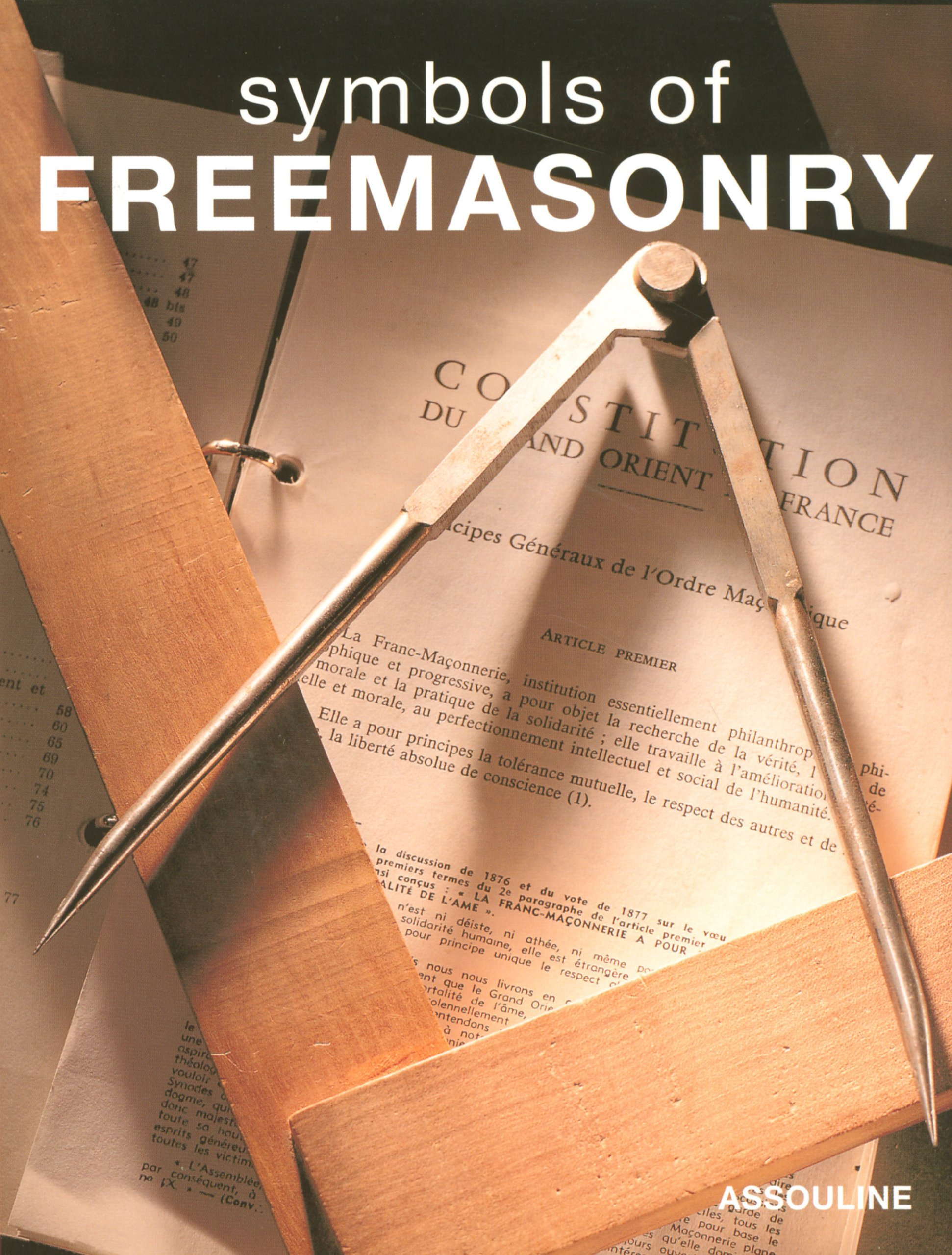 Symbols of Freemasonry Beliefs Symbols Daniel Beresniak Laziz