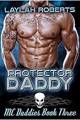 Protector Daddy (MC Daddies Book 3) Kindle Edition