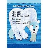 Polar Bear, Polar Bear, What Do You Hear? / Oso polar, oso polar, ¿qué es ese ruido? (Bilingual board book - English / Spanis