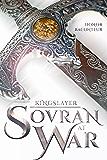 Sovran at War (Kingslayer Book 2)