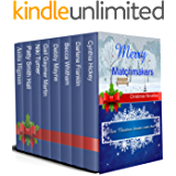 Merry Matchmakers: 8 Holiday Romantic Novellas