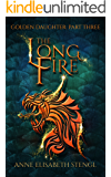 The Long Fire (Golden Daughter Book 3)