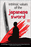 Intrinsic Values of the Japanese Sword (English Edition)