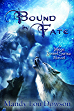 Bound by Fate (Moon Bound Series Book 1)