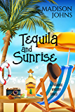 Tequila and Sunrise (A Paradise Mystery Series Book 1)