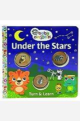 Baby Einstein Under the Stars (Turn and Learn Board Book) (Baby Einstein Turn & Learn) Board book