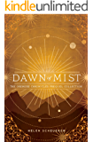 Dawn of Mist: The Oremere Chronicles Prequel Collection