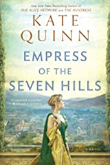 Empress of the Seven Hills (The Empress of Rome Book 3) Kindle Edition