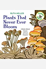 Plants That Never Ever Bloom: A Book About Plants without Flowers (Explore!) Paperback
