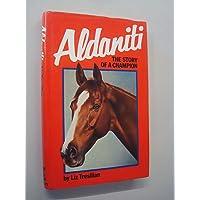 Aldaniti: The Story of a Champion