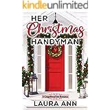 Her Christmas Handyman: A Sweet, Small Town Christmas Romance (The Gingerbread Inn Book 1)