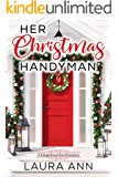 Her Christmas Handyman: A Sweet, Clean Christmas Romance (The Gingerbread Inn Book 1)