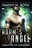 Adam's Angel (League of the Unnatural )