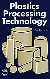 Plastic Processing Technology