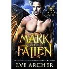 Mark of the Fallen: A Devilish Fated Mates Paranormal Romance (Dark Fallen Angels Book 1)