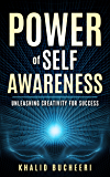POWER OF SELF AWARENESS: UNLEASHING CREATIVITY FOR SUCCESS (Power, creativity, Success, Innovation,unlimited Progress, Mindset,  Visual Thinking, Awareness, Archive.)