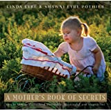 A Mother's Book of Secrets
