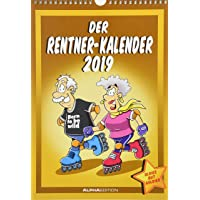 Der Rentnerkalender 2019 - Bildkalender (24 x 34) - Humorkalender - Comic - Cartoon