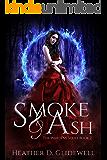 Smoke & Ash (Wardens Series Book 2)