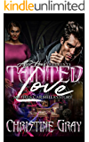 Tainted Love: Mateo and Carmella Story