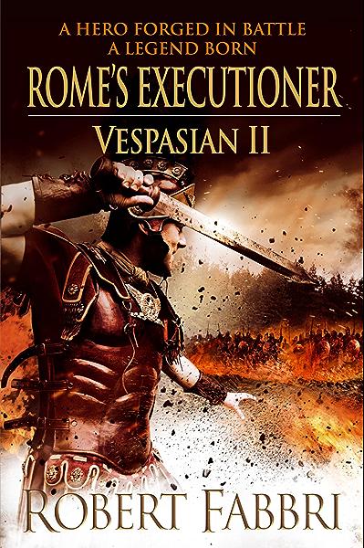 Ebook Romes Executioner Vespasian 2 By Robert Fabbri