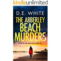 THE ABBERLEY BEACH MURDERS an addictive crime thriller with a fiendish twist (Detective Dove Milson Book 3)