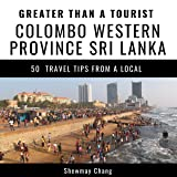 Greater Than a Tourist: Colombo, Western