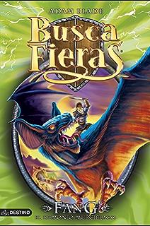 Fang. El demonio murciélago: Buscafieras 33 (Spanish Edition)