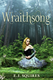 Wraithsong: Desirable Creatures Series - Book I