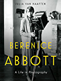 Berenice Abbott: A Life in Photography
