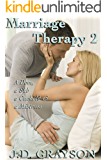 Marriage Therapy 2: A Dom, a Sub, a Cuckold & a Mistress