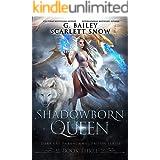 Shadowborn Queen (Dark Fae Academy Series Book 6)