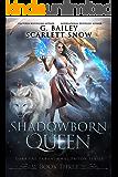 Shadowborn Queen (Dark Fae Paranormal Prison Series Book 3)