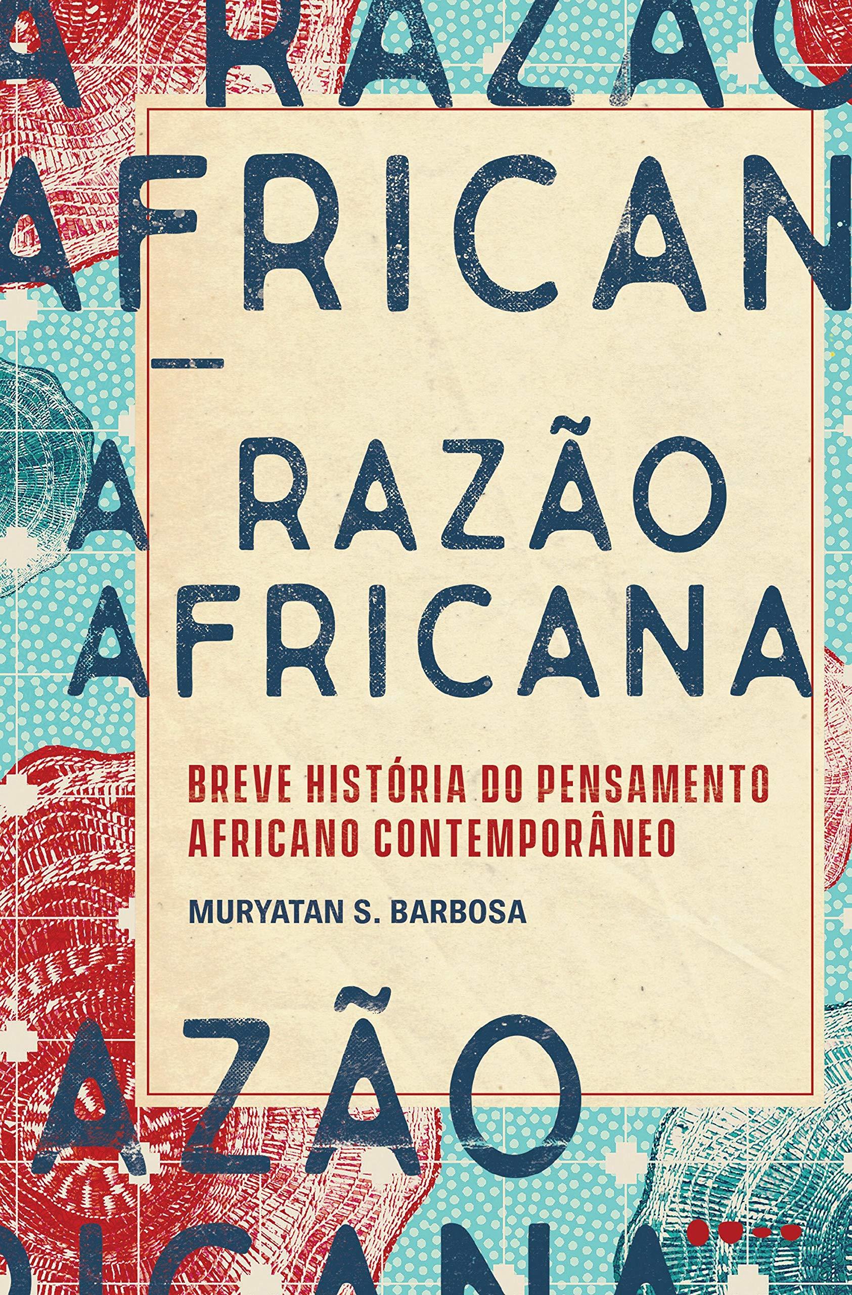 A razão africana: Breve história do pensamento africano contemporâneo |  Amazon.com.br