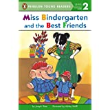 Miss Bindergarten and the Best Friends (Penguin Young Readers, Level 2)