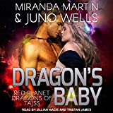 Dragon's Baby: Red Planet Dragons of Tajss, Book 1
