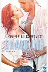Changing Fate (Changing Teams Series Book 3) Kindle Edition