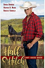 Half Hitch (Lost Creek Rodeo Book 5) Kindle Edition