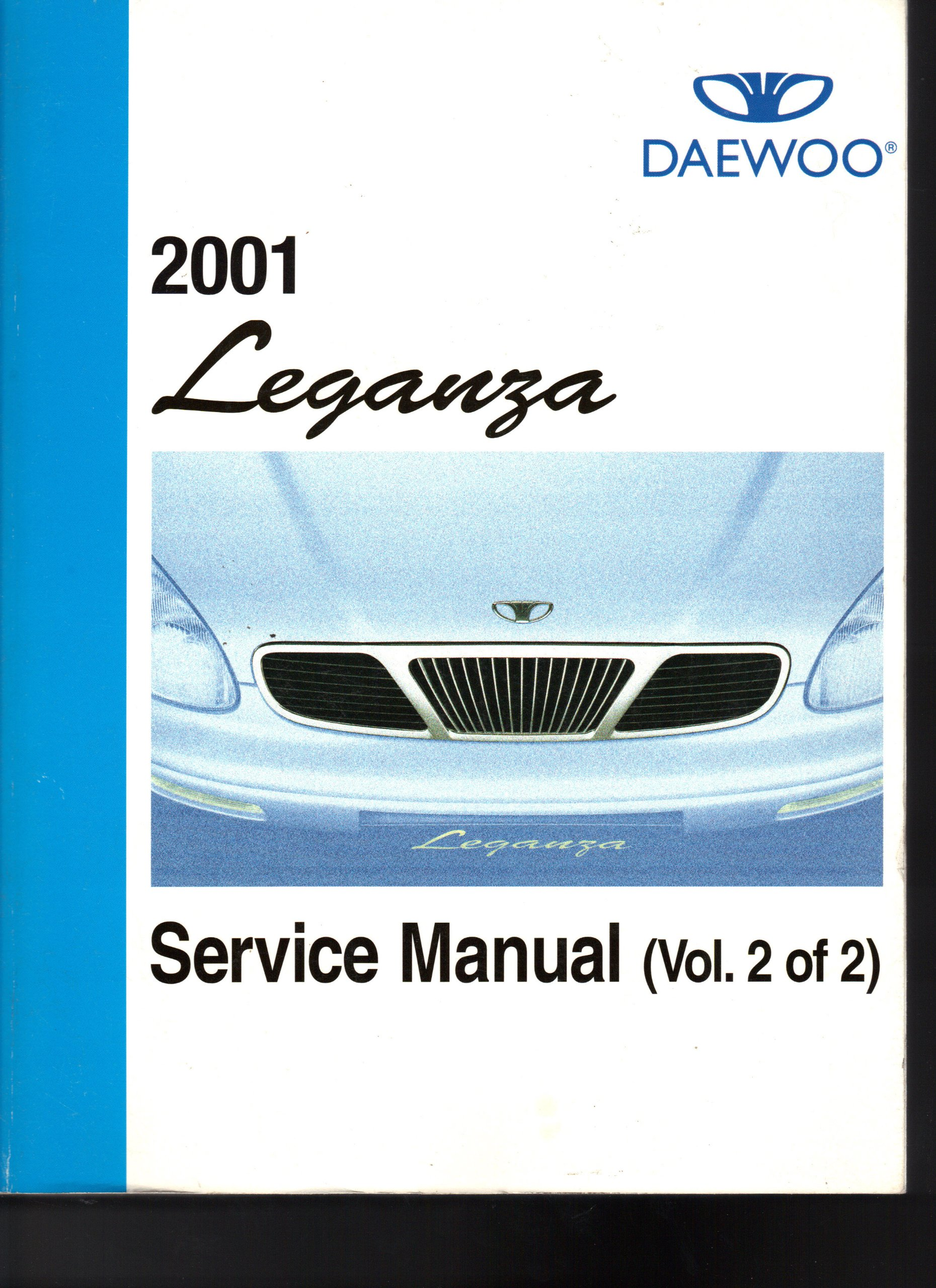 Service Manuals (Volumes 1 and 2) 2001 Leganza (UPV010-800): Daewoo:  Amazon.com: Books