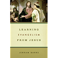 Learning Evangelism from Jesus