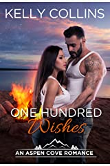 One Hundred Wishes (An Aspen Cove Romance Book 3) Kindle Edition