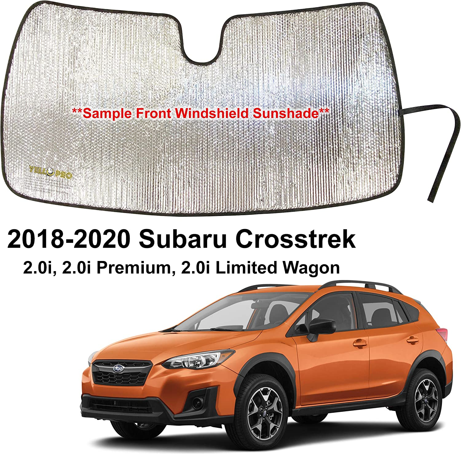 YelloPro Custom Fit Automotive Reflective Front Windshield Sunshade Accessories UV Reflector Sun Protection for 2018 2019 2020 Subaru Crosstrek 2.0i, 2.0i Premium, 2.0i Limited Wagon