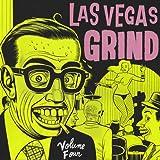 Las Vegas Grind Vol.4 [Import anglais]