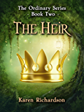 The Heir: The Ordinary Series - Book Two
