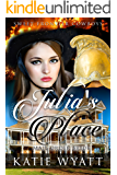 Mail Order Bride: Julia's Place: Clean Historical Western Romance (Sweet Frontier Cowboys Series Book 6)