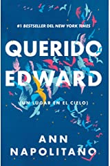 Querido Edward: (Un lugar en el cielo) (Spanish Edition) Kindle Edition