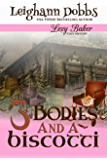 3 Bodies and a Biscotti (Lexy Baker Cozy Mystery Series Book 4) (English Edition)