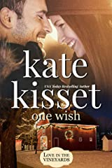 One Wish: A sexy, small town, firefighter ~Second Chance~ Romance Kindle Edition