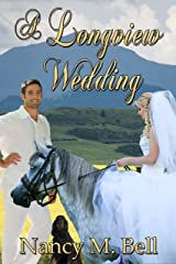 A Longview Wedding (A Longview Romance Book 3) Kindle Edition