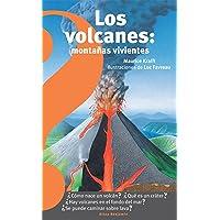Los Volcanes, Montañas Vivientes / Volcanoes: Living Mountains